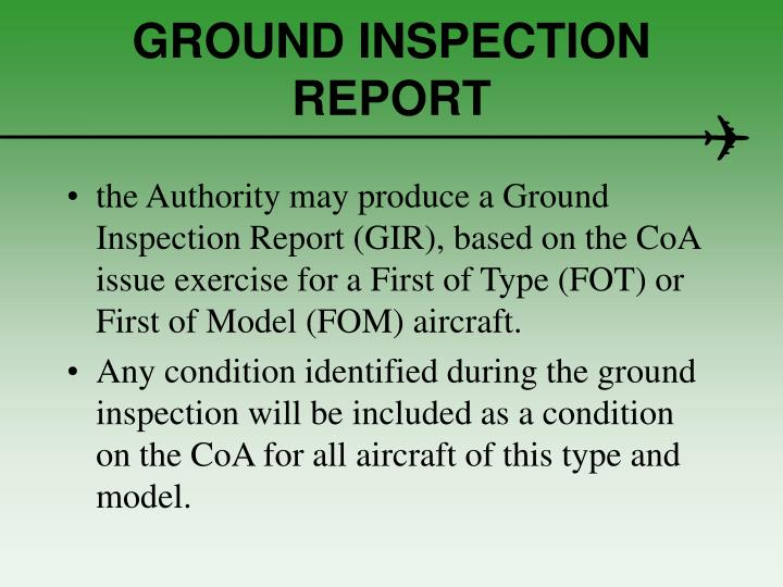 GROUND INSPECTION REPORT