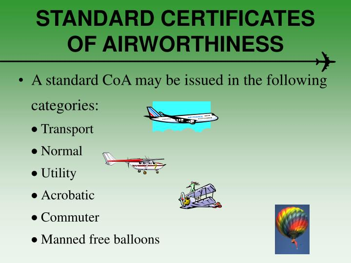 STANDARD CERTIFICATES OF AIRWORTHINESS