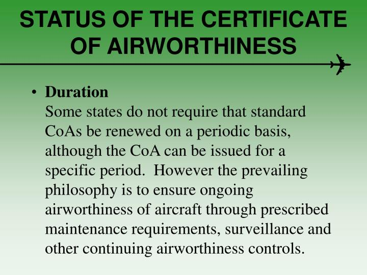 STATUS OF THE CERTIFICATE OF AIRWORTHINESS