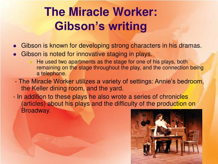 interpretive essay about the miracle worker
