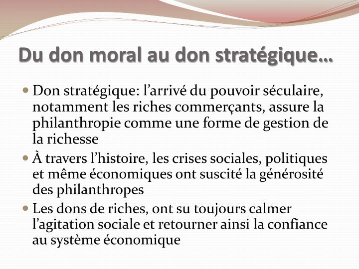 Du don moral au don stratégique…