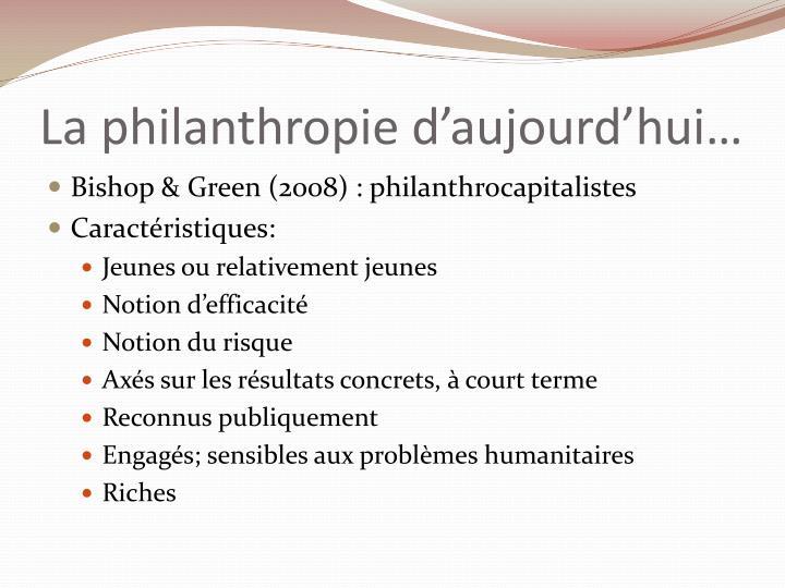 La philanthropie d'aujourd'hui…