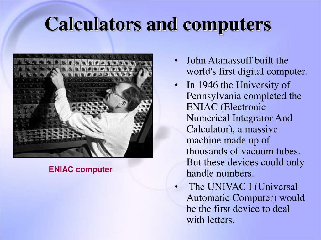 Calculators and computers