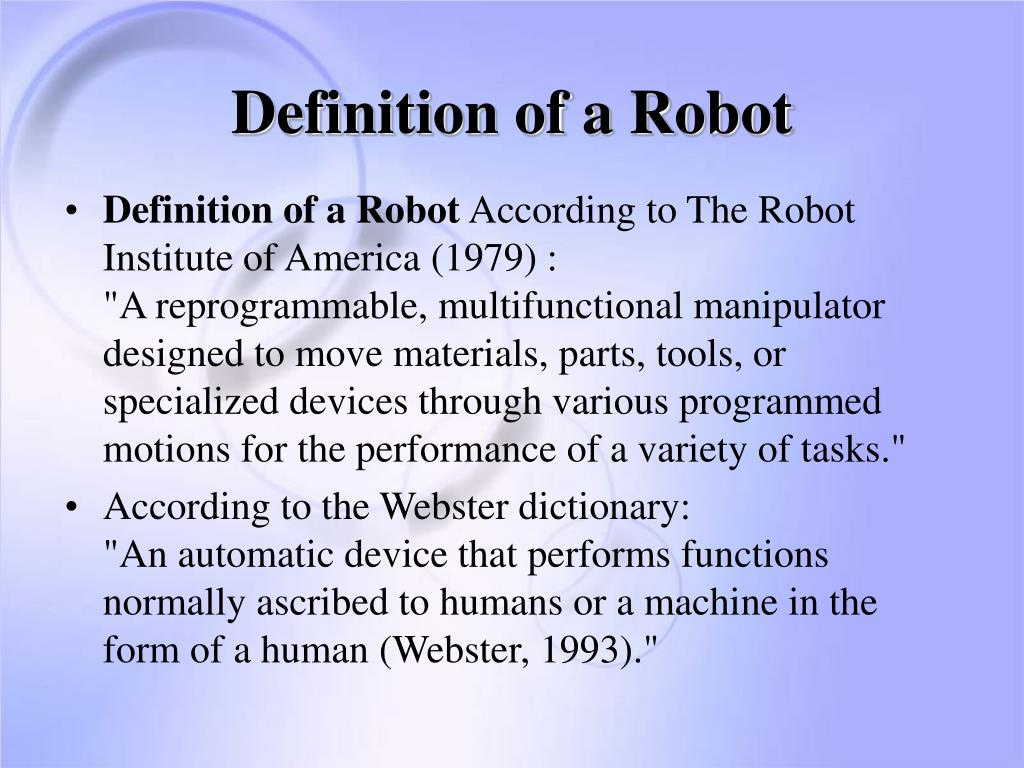 Definition of a Robot