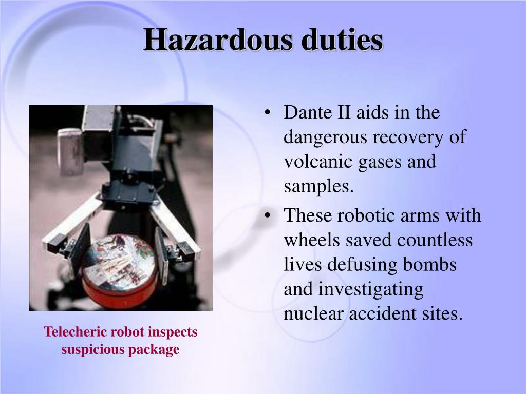 Hazardous duties