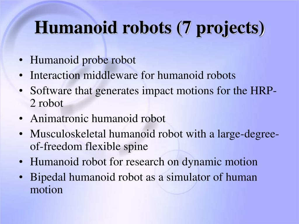 Humanoid robots (7 projects)