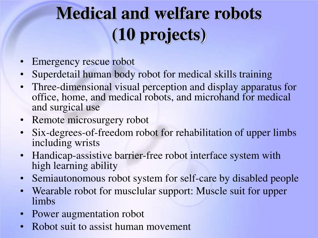 Medical and welfare robots