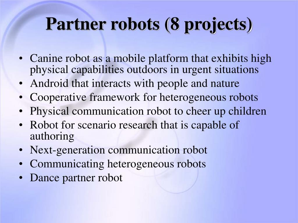 Partner robots (8 projects)
