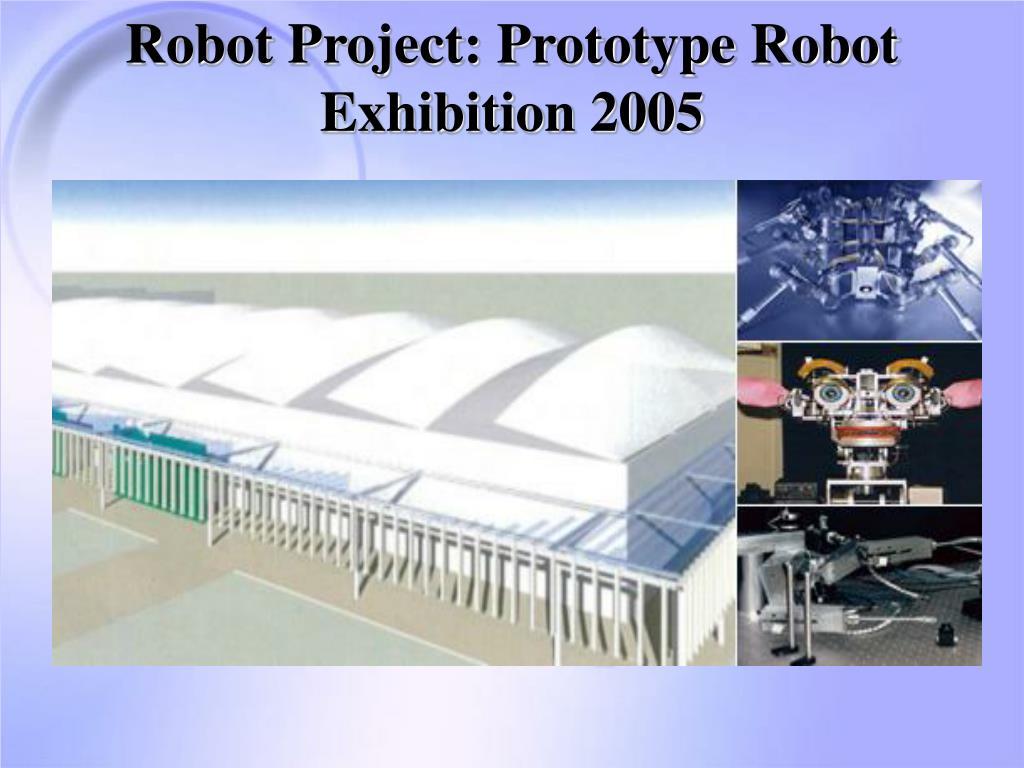 Robot Project: Prototype Robot Exhibition 2005