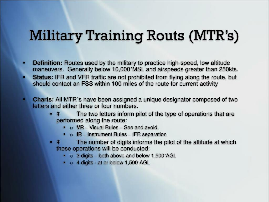 Military Training Routs (MTR's)