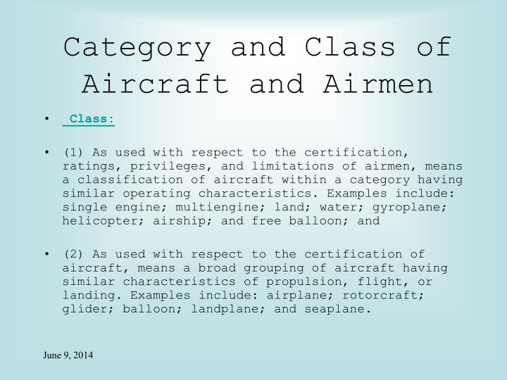Category and Class of Aircraft and Airmen