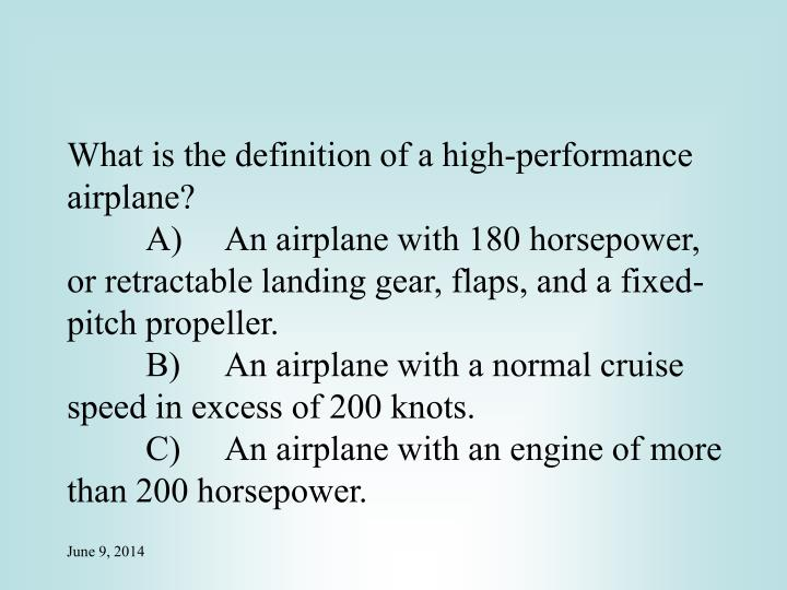 What is the definition of a high-performance airplane?