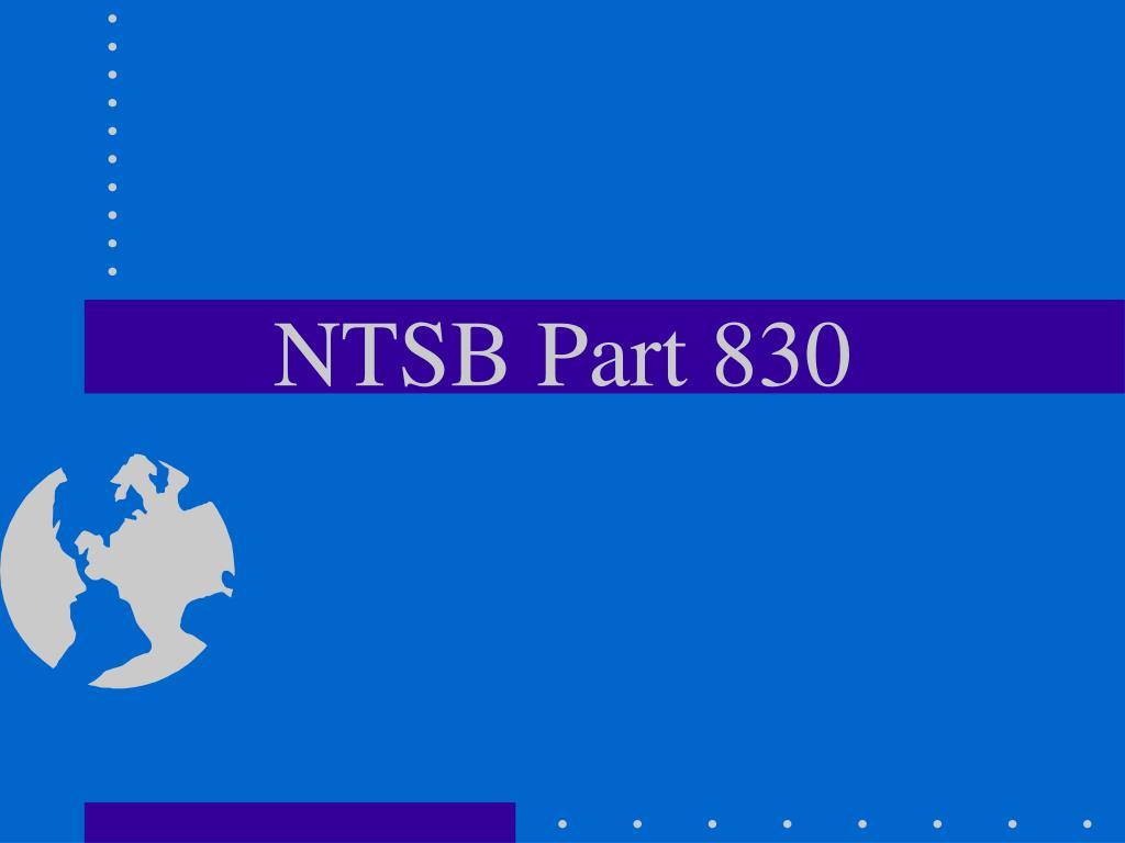 NTSB Part 830