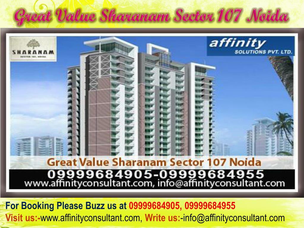 Great Value Sharanam Sector 107 Noida