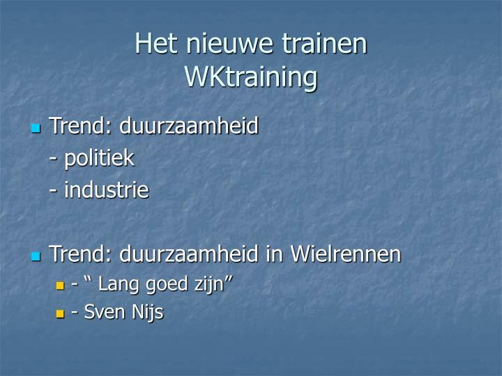 Het nieuwe trainen