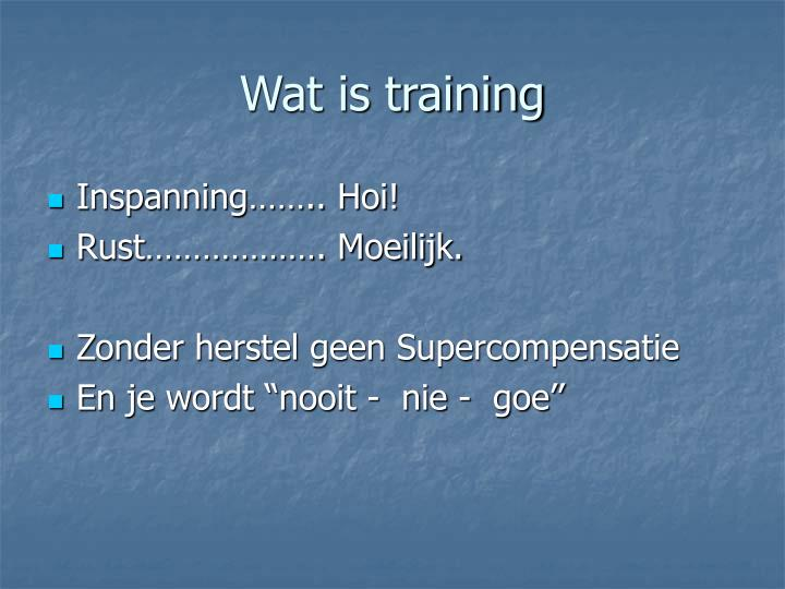 Wat is training