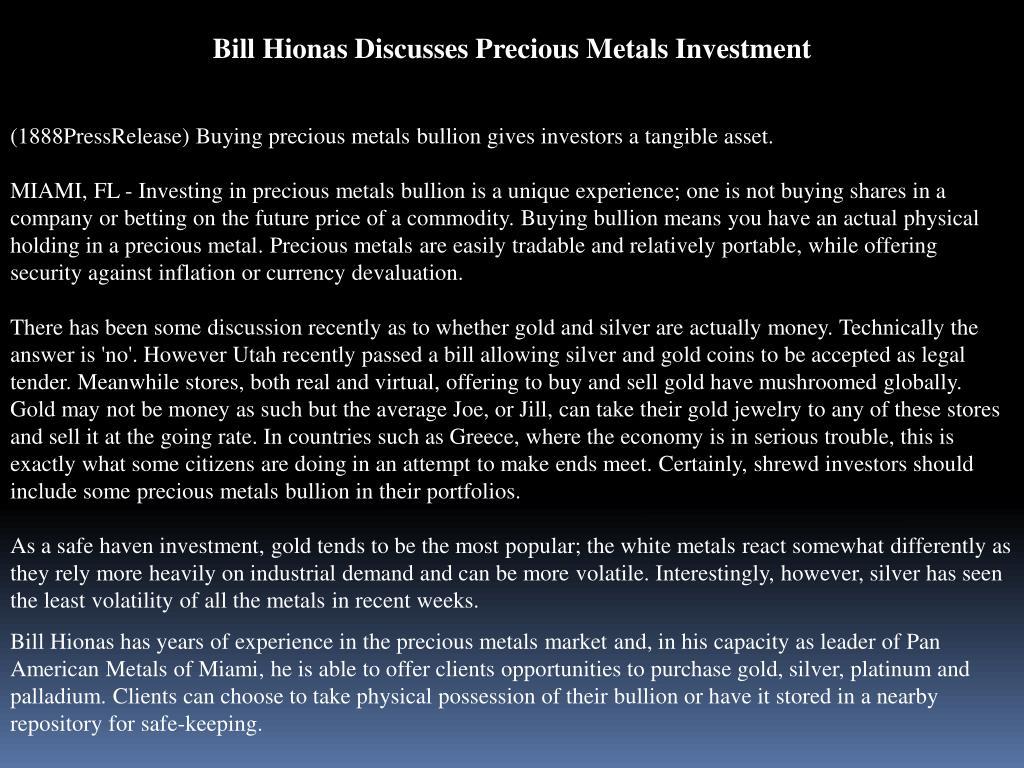 Bill Hionas Discusses Precious Metals Investment