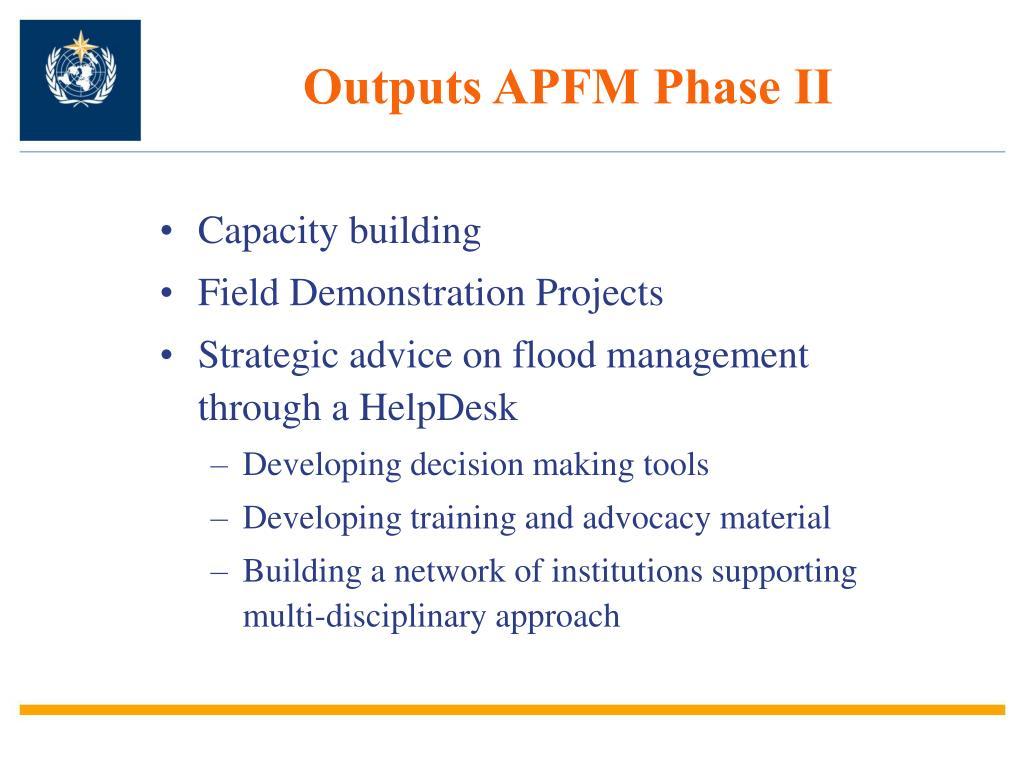Outputs APFM Phase II