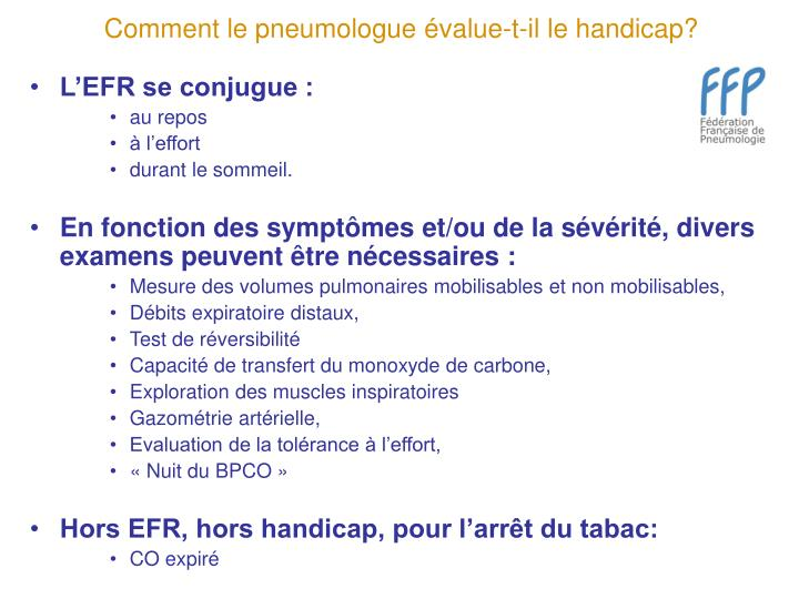 Comment le pneumologue évalue-t-il le handicap?
