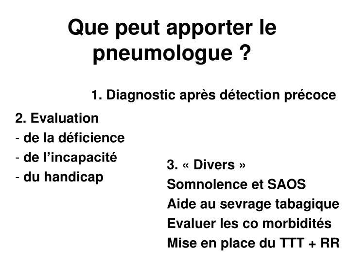 Que peut apporter le pneumologue ?