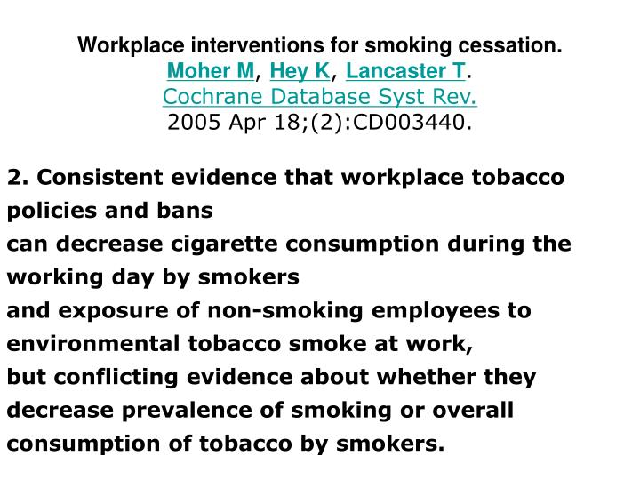 Workplace interventions for smoking cessation.