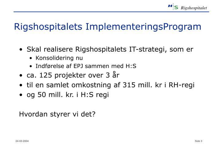 Rigshospitalets ImplementeringsProgram