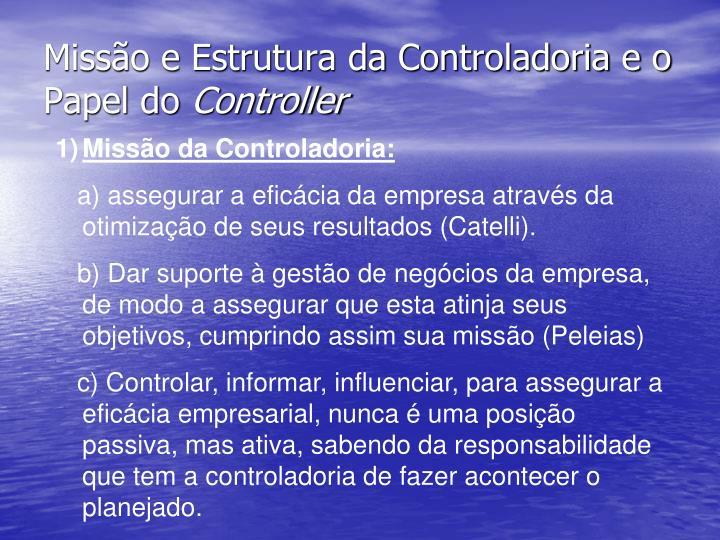 Missão e Estrutura da Controladoria e o Papel do