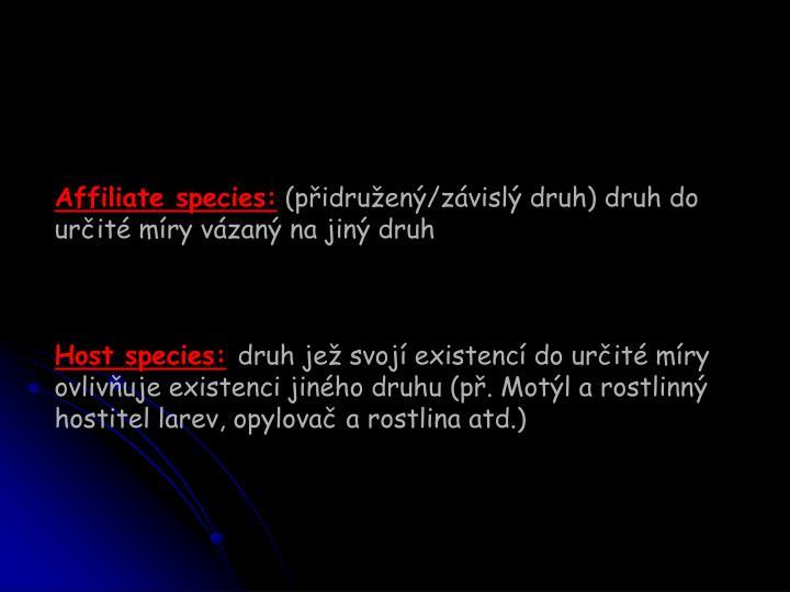 Affiliate species:
