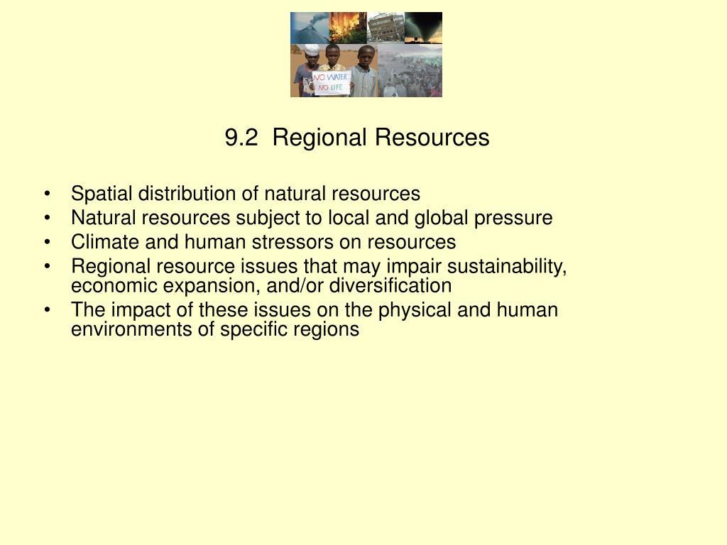 9.2  Regional Resources