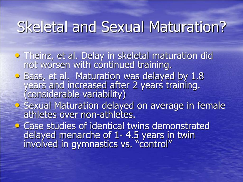 Skeletal and Sexual Maturation?