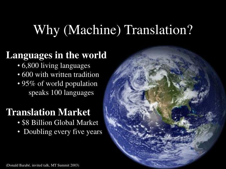 Why (Machine) Translation?