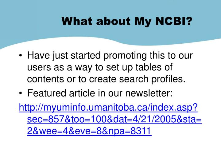 What about My NCBI?