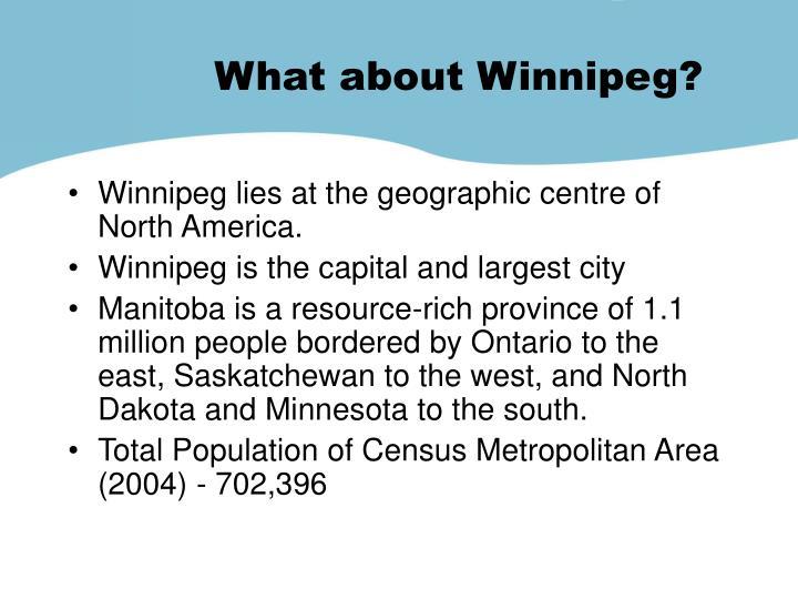 What about Winnipeg?