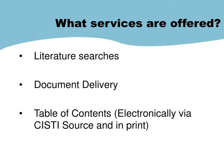 What services are offered?