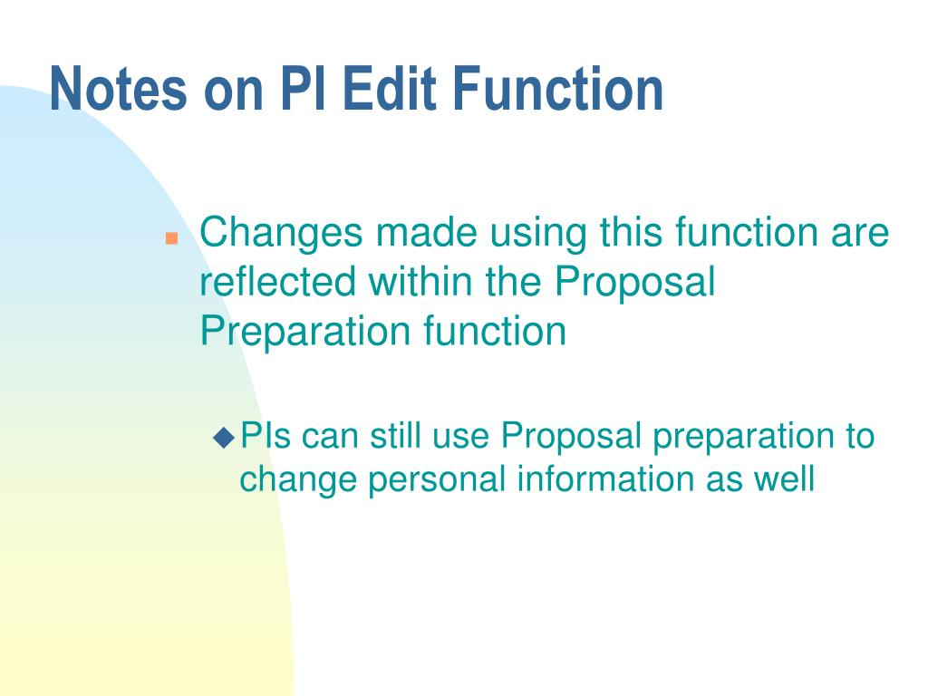 Notes on PI Edit Function