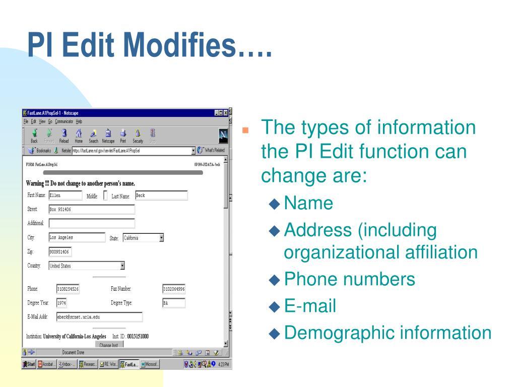 PI Edit Modifies….