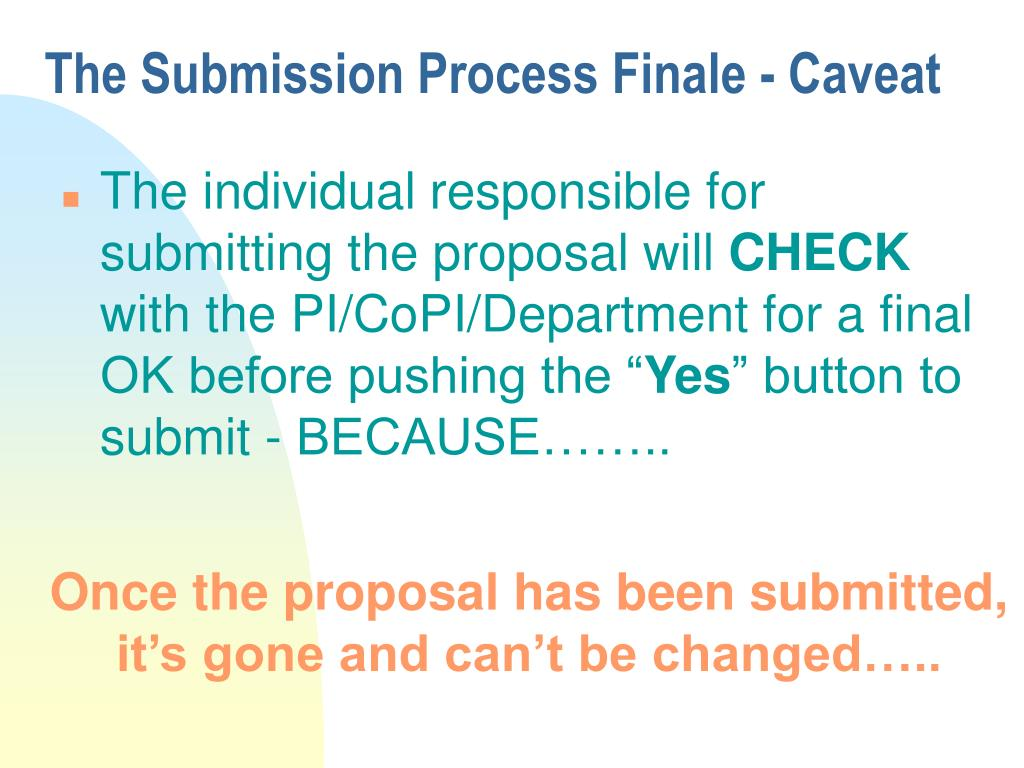 The Submission Process Finale - Caveat