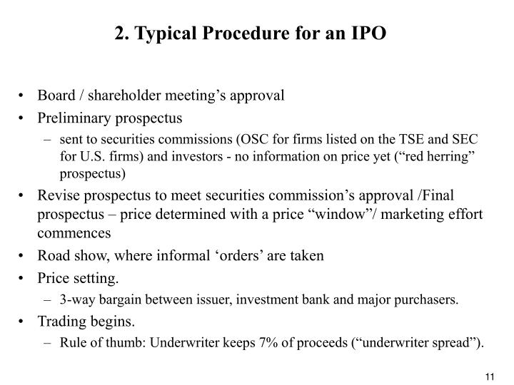 2. Typical Procedure for an IPO