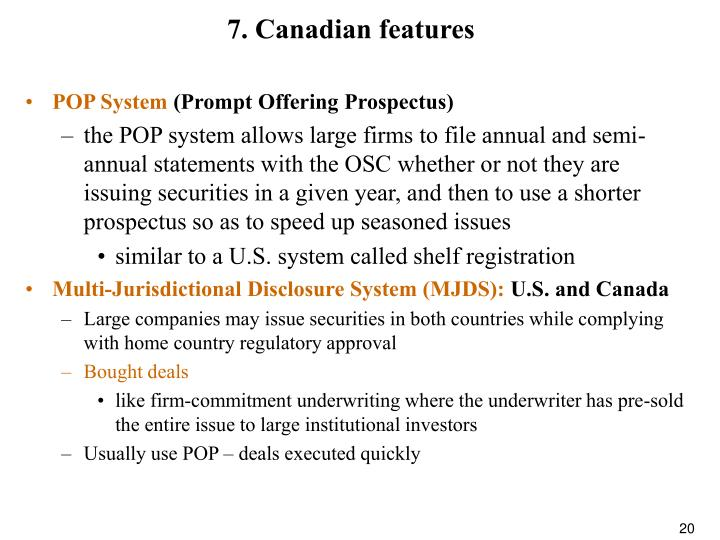 7. Canadian features