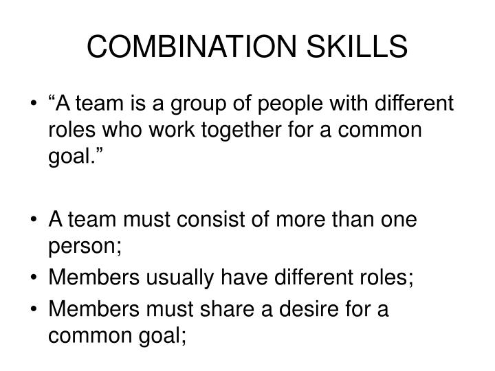 COMBINATION SKILLS