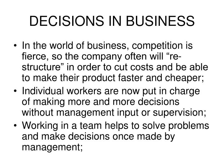 DECISIONS IN BUSINESS