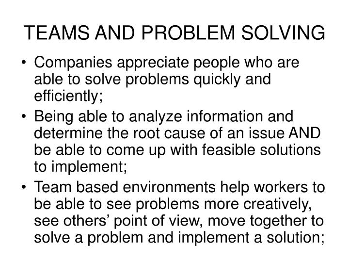 TEAMS AND PROBLEM SOLVING