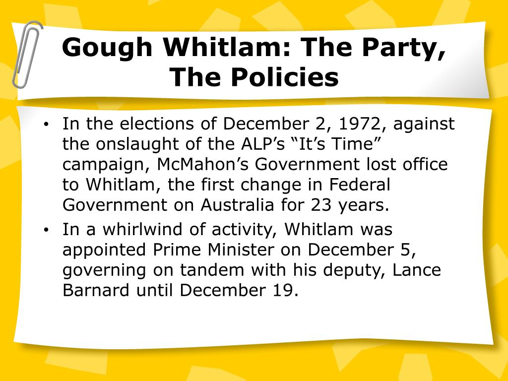 Gough Whitlam: The Party, The Policies