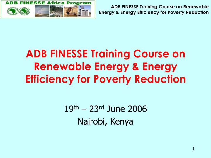 Adb finesse training course on renewable energy energy efficiency for poverty reduction
