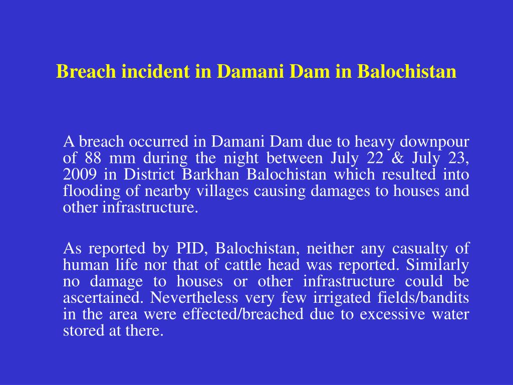 Breach incident in Damani Dam in Balochistan