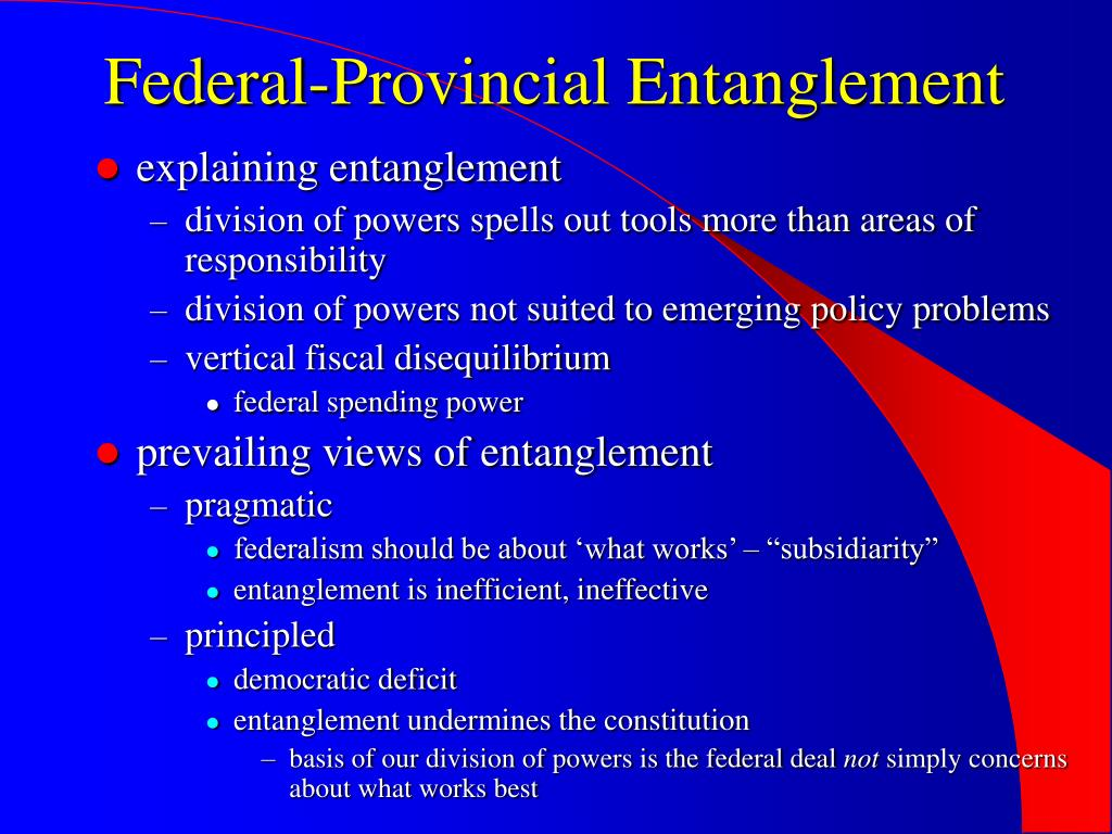 Federal-Provincial Entanglement