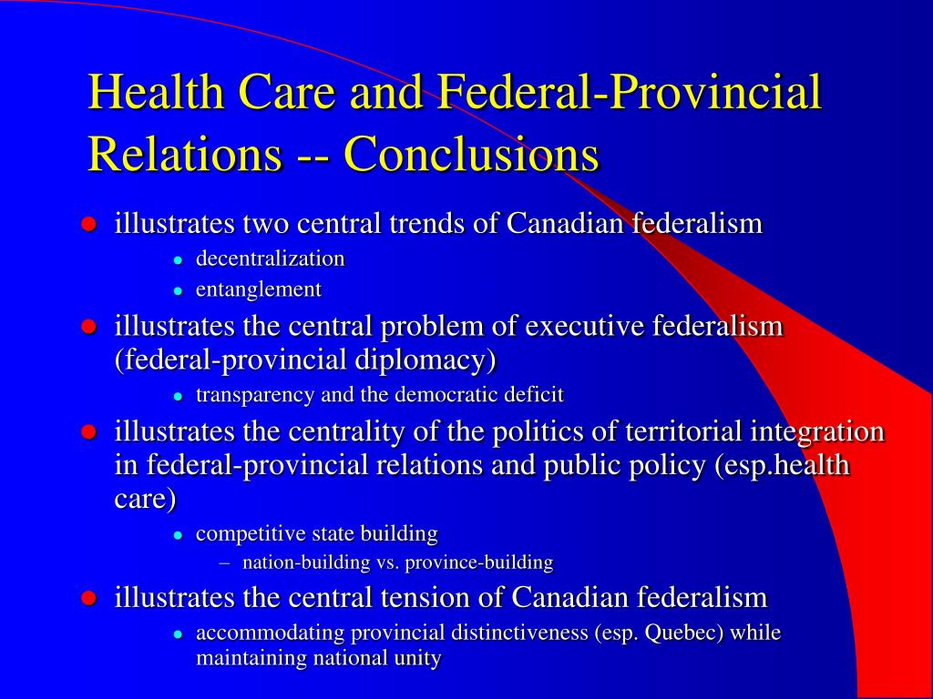 Health Care and Federal-Provincial Relations -- Conclusions