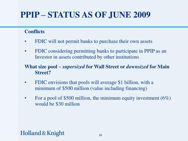 PPIP – STATUS AS OF JUNE 2009