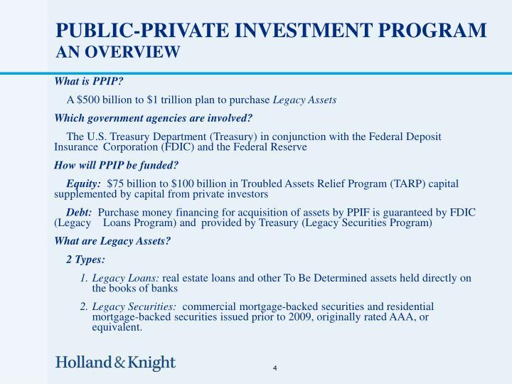 PUBLIC-PRIVATE INVESTMENT PROGRAM