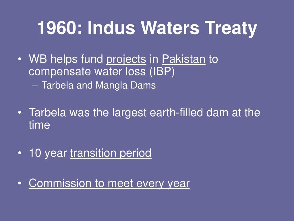 1960: Indus Waters Treaty